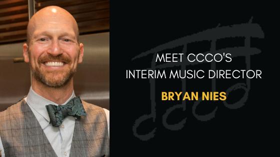 Meet Interim Music Director Bryan Nies